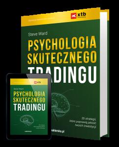 Psychologia skutecznego tradingu - Steve Ward
