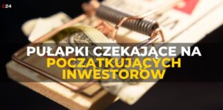 Pułapki czekające na początkujących inwestorów