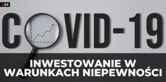 Inwestowanie w czasach pandemii